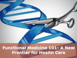 Functional Medicine 101- A New Frontier For Health Care